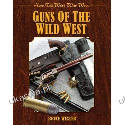 Guns of the Wild West: How the West Was Won Broń palna