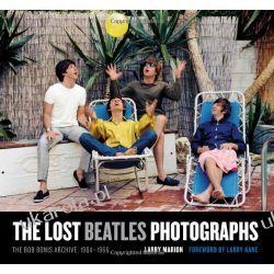 The Lost Beatles Photographs: The Bob Bonis Archive 1964-1966 Larry Marion Projektowanie i planowanie ogrodu