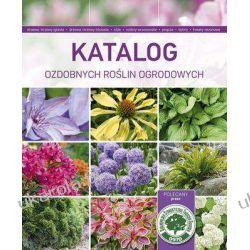 Katalog ozdobnych roślin ogrodowych  Projektowanie i planowanie ogrodu