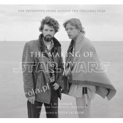 The Making of Star Wars: The Definitive Story Behind the Original Film Pozostałe