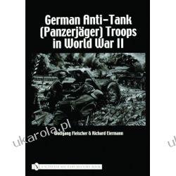 German Anti-Tank (Panzerjäger) Troops in World War II    Pozostałe