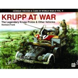 German Trucks & Cars in WWII Vol.V: Krupp At War Reinhard Frank  Kalendarze książkowe