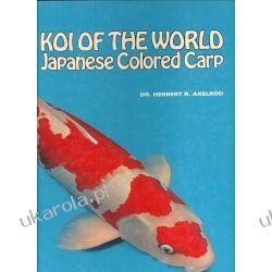 Koi of the World Japanese Colored Carp Pozostałe