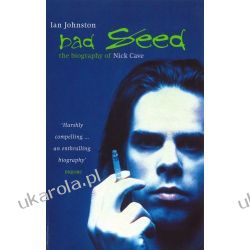 Bad Seed: The Biography of Nick Cave Pozostałe