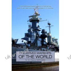 Preserved Warships of the World N.W Gerhard  Po hiszpańsku