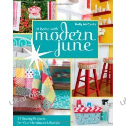 At Home with Modern June: 27 Sewing Projects for Your Handmade Lifestyle Wokaliści, grupy muzyczne