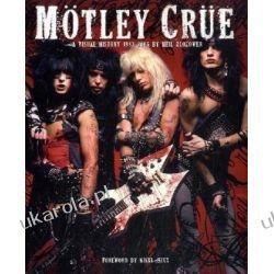 Motley Crue: A Visual History: 1983-2005 Biografie, wspomnienia