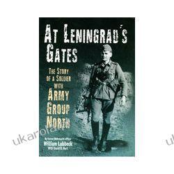 At Leningrad's Gates (Hardback) Adresowniki, pamiętniki