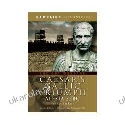 Caesar's Gallic Triumph (Paperback)  Alesia 52BC Pozostałe