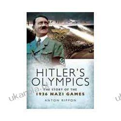 Hitler's Olympics (Paperback)  The Story of the 1936 Nazi Games Wokaliści, grupy muzyczne