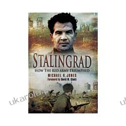 Stalingrad (Paperback)  How the Red Army Triumphed Pozostałe