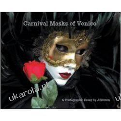 Carnival Masks of Venice: A Photographic Essay Adresowniki, pamiętniki