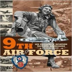 9th Air Force: American Tactical Aviation in the ETO, 1943-45 Kalendarze ścienne