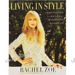 Living In Style: Advice and Inspiration for Everyday Glamour Kalendarze książkowe