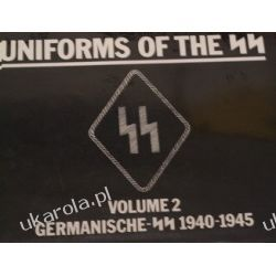 Uniforms of the S.S.: Germanische S.S., 1940-45 v. 2  Pozostałe