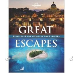 Great Escapes: Experience the World at Your Leisure (Lonely Planet Travel Pictorial) Biografie, wspomnienia