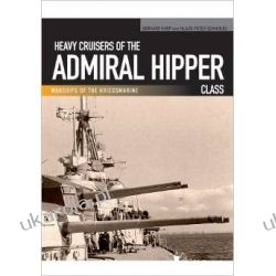 German Heavy Cruisers of the Admiral Hipper Class