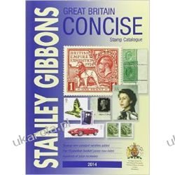 Stanley Gibbons Stamp Catalogue 2014: Great Britain Concise Pozostałe