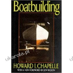 Boat Building: A Complete Handbook of Wooden Boat Construction Kalendarze książkowe