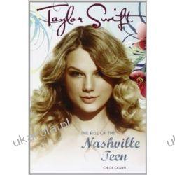 BIOGRAFIA Taylor Swift The Rise of the Nashville Teen Wokaliści, grupy muzyczne