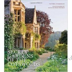 Secret Gardens of the Cotswolds Projektowanie i planowanie ogrodu