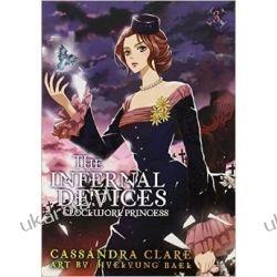 Clockwork Princess: The Mortal Instruments Prequel: Volume 3 of The Infernal Devices Manga Pozostałe