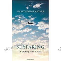 Skyfaring: A Journey with a Pilot Kalendarze książkowe