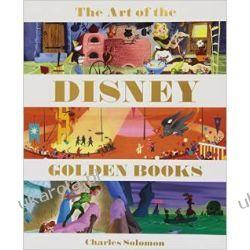 The Art of the Disney Golden Books (Welcome Books (Disney Editions)) Sztuka książek Disneya Biografie, wspomnienia