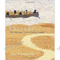 Threads: The Delicate Life of John Craske Pozostałe