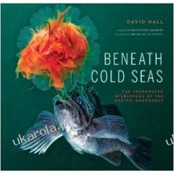Beneath Cold Seas: The Underwater Wilderness of the Pacific Northwest  Wokaliści, grupy muzyczne