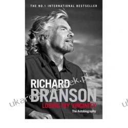 LOSING MY VIRGINITY Sir Richard Branson Pozostałe