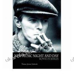 Bowie in Berlin: A New Career in a New Town Thomas Jerome Seabrook Kalendarze książkowe
