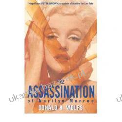 ASSASSINATION OF MARILYN MONROE Donald H. Wolfe Kalendarze ścienne