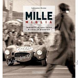 Mille Miglia 1927-1957: Immagini di una Vita / A Race in Pictures Kalendarze książkowe