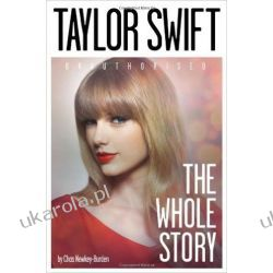 Taylor Swift: The Whole Story Pozostałe