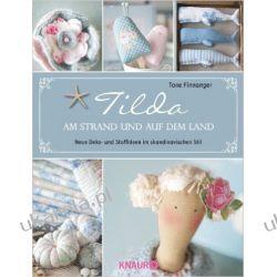 Tilda - Am Strand und auf dem Land: Neue Deko- und Stoffideen im skandinavischen Stil Marynarka Wojenna