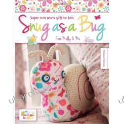 Snug as a Bug: Super cute sewn gifts for kids from Melly & Me Kalendarze ścienne