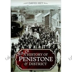 A History of Penistone and District Po angielsku