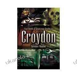 Foul Deeds and Suspicious death in Croydon Kalendarze książkowe