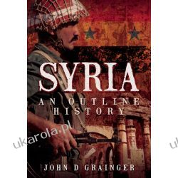 Syria: An Outline History Pozostałe