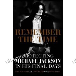Remember the Time: Protecting Michael Jackson in His Final Days Po angielsku