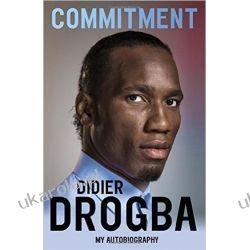 Commitment: My Autobiography Didier Drogba Po angielsku