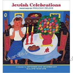 Kalendarz Jewish Celebrations: Paintings by Malcah Zeldis 2017 Wall Calendar Samochody