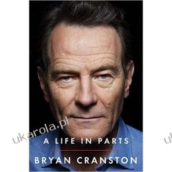 A Life in Parts - Bryan Cranston Po angielsku