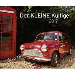 Kalendarz Samochody Auta Der KLEINE Kultige - Kalender 2017 Cars Calendar Po hiszpańsku