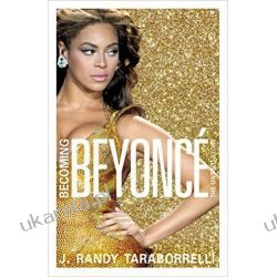 Becoming Beyoncé: The Untold Story  Po angielsku