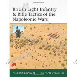 British Light Infantry & Rifle Tactics of the Napoleonic Wars Po angielsku