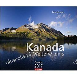 Kalendarz Kanada - Weite Wildnis 2017 Canada Calendar Książki i Komiksy