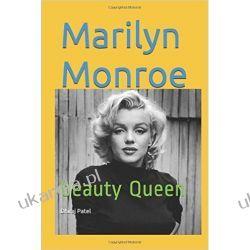 Marilyn Monroe: beauty Queen Książki i Komiksy