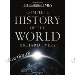 The Times Complete History of the World (Times Atlases) Literatura piękna, popularna i faktu